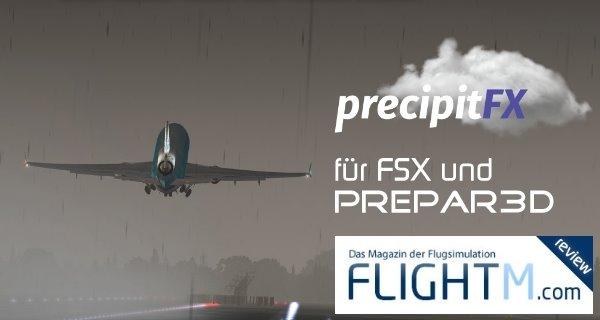 PrecipitFX V1.3 für FSX und Prepar3D