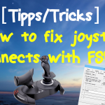 [Tutorial] Joystick disconnects mit FSUIPC 4 verhindern (Win 8/8.1)